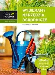 Wybieramy narzędzia ogrodnicze Marek Zakrzewski