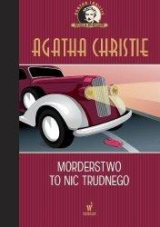 Morderstwo to nic trudnego Kolekcja kryminałów nr 47 Agatha Christie