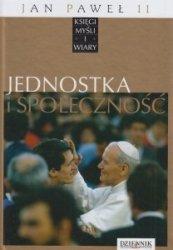 Jan Paweł II Księgi myśli i wiary Tom XVI Jednostka i społeczność