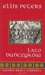 Lato Duńczyków Kroniki brata Cadfaela Vol. XVIII Ellis Peters
