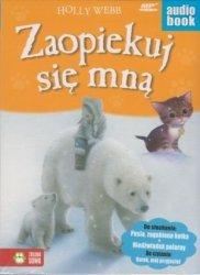 Zaopiekuj się mną Pusia, zagubiona kotka Niedźwiadek polarny Holly Webb audiobook