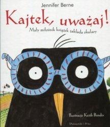 Kajtek uważaj mały miłośnik książek zakłada okulary Jennifer Berne