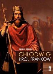 Chlodwig Król Franków Michel Rouche