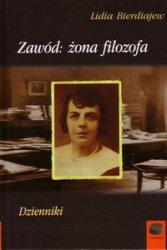 Zawód: żona filozofa Lidia Bierdiajew