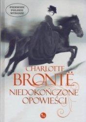 Niedokończone opowieści Charlotte Bronte