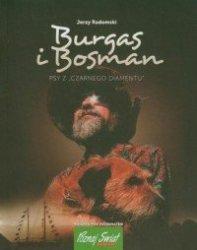 Burgas i Bosman Psy z Czarnego Diamentu Jerzy Radomski
