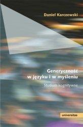 Generyczność w języku i w myśleniu Studium kognitywne Daniel Karczewski