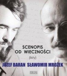 Scenopis od wieczności Listy Józef Baran Sławomir Mrożek