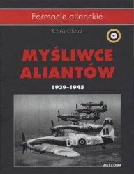 Myśliwce aliantów 1939-1945 Seria: Formacje alianckie Chris Chant