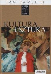 Jan Paweł II Księgi myśli i wiary Tom XIX Kultura i sztuka