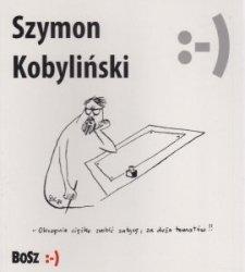 Szymon Kobyliński Za dużo tematów
