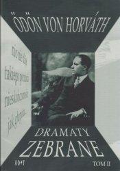 Dramaty zebrane t II Odon von Horvath