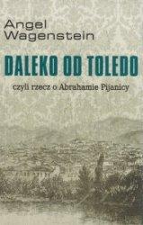 Daleko od Toledo czyli rzecz o Abrahamie