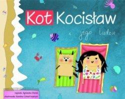 Kot Kocisław i jego ludzie Agnieszka Starok, Karolina Cichoń-Wydrych