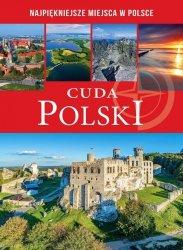 Cuda Polski Najpiękniejsze miejsca w Polsce