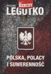 Polska Polacy i suwerenność Ryszard Legutko