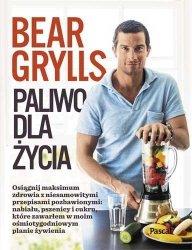 Paliwo dla życia Bear Grylls