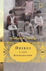 Dzieci z alei Rothschildów Stefanie Zweig