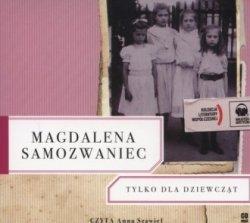 Tylko dla dziewcząt (CD mp3) Magdalena Samozwaniec