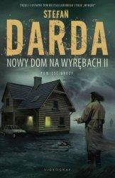 Nowy dom na Wyrębach część druga Stefan Darda