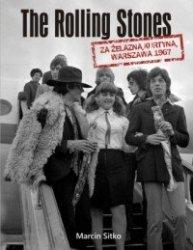 The Rolling Stones za żelazną kurtyną Warszawa 1967 Marcin Sitko
