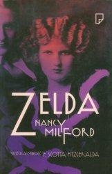 Zelda Wielka miłość F. Scotta Fitzegeralda Nancy Milford