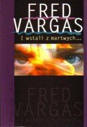 I wstali z martwych Fred Vargas