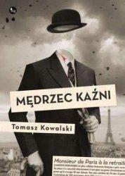 Mędrzec kaźni Tomasz Kowalski
