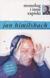 Monolog i inne zapiski Jan Himilsbach