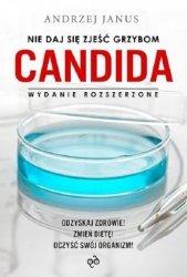 Nie daj się zjeść grzybom Candida Andrzej Janus