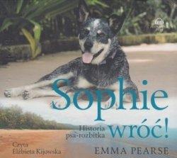 Sophie wróć Historia psa-rozbitka (CD) Emma Pearse