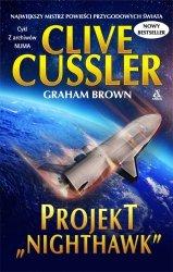 "Projekt ""Nighthawk"" Clive Cussler, Graham Brown"