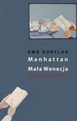 Manhattan i Mała Wenecja Ewa Kuryluk Agnieszka Drotkiewicz