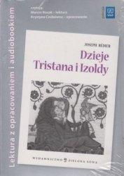 Dzieje Tristana i Izoldy Joseph Bedier Lektura z opracowaniem i audiobookiem