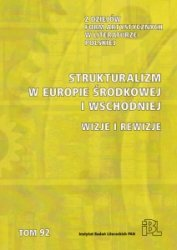 Strukturalizm w Europie Środkowej i Wschodniej Wizje i rewizje