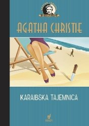 Karaibska tajemnica Kolekcja kryminałów nr 62 Agatha Christie