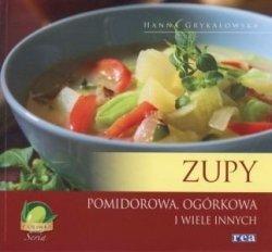 Zupy Pomidorowa ogórkowa i wiele innych Hanna Grykałowska