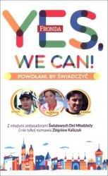 Yes We Can! Powołani by świadczyć Zbigniew Kaliszuk