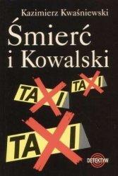 Śmierć i Kowalski Kazimierz Kwaśniewski