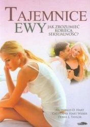 Tajemnice Ewy Jak zrozumieć kobiecą seksualność Archibald D. Hart, Catherine Weber, Debra L. Taylor