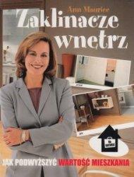 Zaklinacze wnętrz Jak podwyższyć wartość mieszkania Ann Maurice