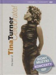 Tina Turner biografia + The Best of Tina Turner Celebrate!