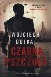 Czarna pszczoła Wojciech Dutka