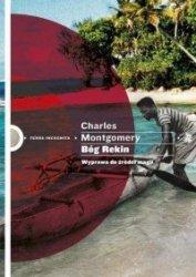 Bóg Rekin Wyprawa do źródeł magii Charles Montgomery