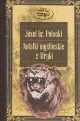 Notatki myśliwskie z Afryki Józef Potocki