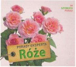 Róże Porady eksperta Thomas Proll