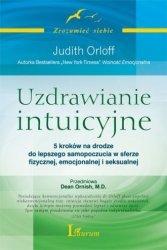 Uzdrawianie intuicyjne Judith Orloff