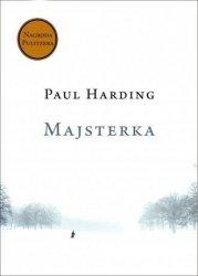 Majsterka Paul Harding