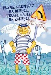 Płynie marynarz na okręcie zgubił majtki na zakręcie Niegrzeczne rymowanki Mateusz Jagielski