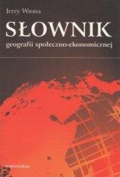 Słownik geografii społeczno-ekonomicznej Jerzy Wrona